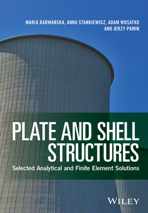 Wiley Plate And Shell Structures Selected Analytical And