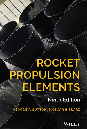 Wiley Rocket Propulsion Elements 9th Edition  George P