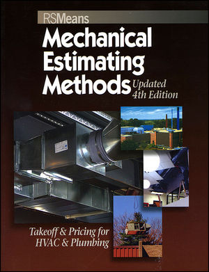 Wiley Means Mechanical Estimating Methods Takeoff  Pricing for HVAC  Plumbing Updated 4th