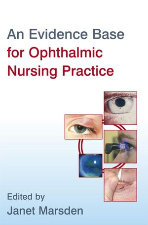 Wiley An Evidence Base for Ophthalmic Nursing Practice