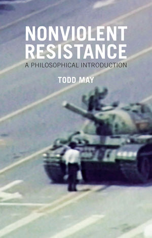 Wiley Nonviolent Resistance A Philosophical Introduction