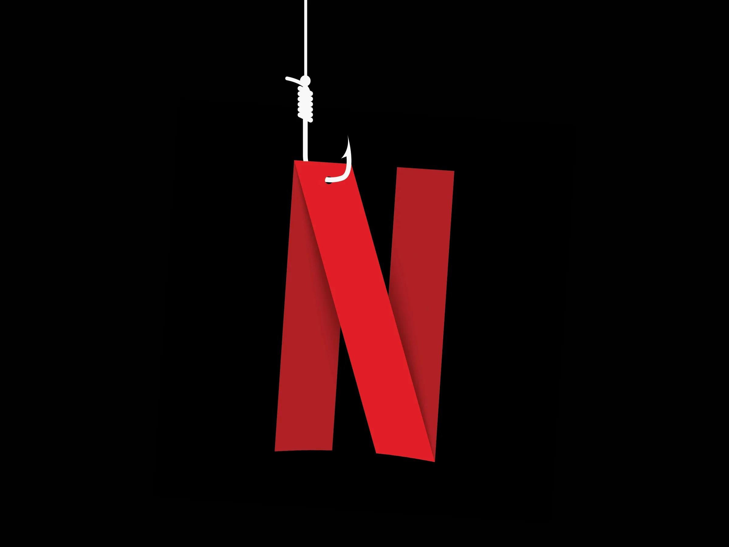 why the netflix phishing