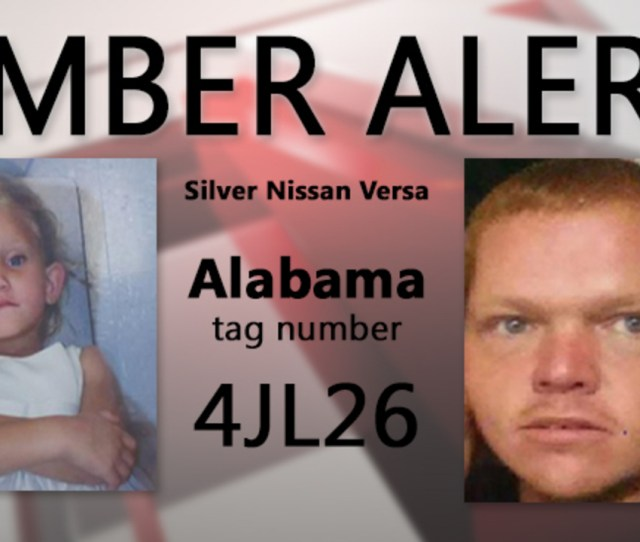 Amber Alert Issued In Alabama  Year Old Girl Believed To Be In Extreme Danger