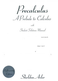 Precalculus: A Prelude to Calculus, with Student Solutions