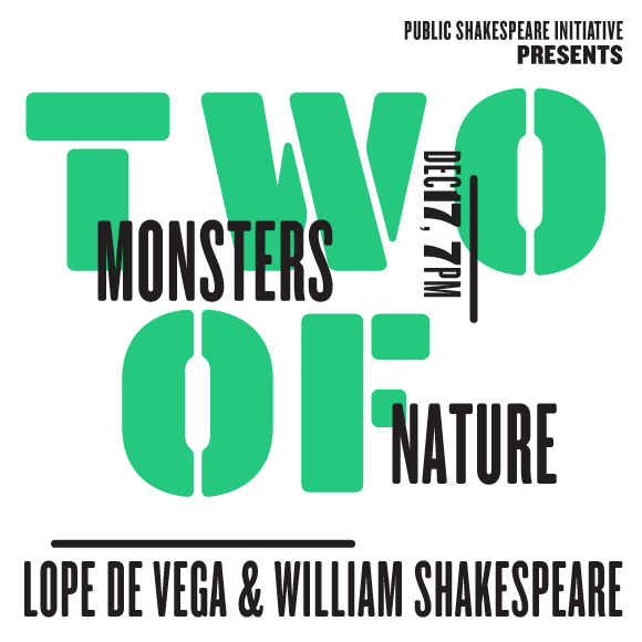 TWO MONSTERS OF NATURE: LOPE DE VEGA AND WILLIAM SHAKEPSEARE   PSI Presents on 12/17 at 7PM.