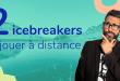 2 Icebreakers à jouer à distance