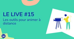 #LIVE15 - Les outils pour animer à distance