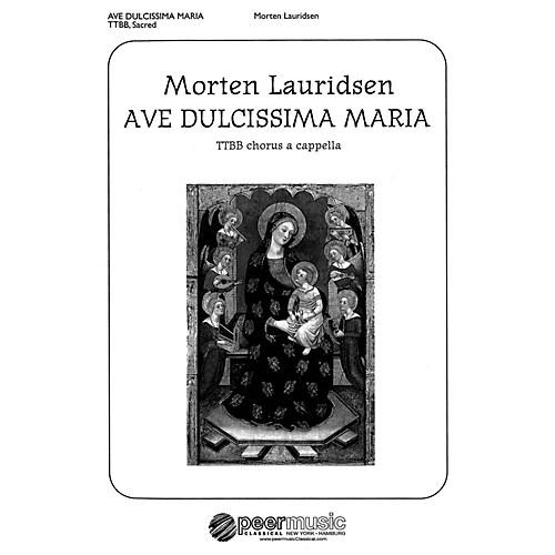 Peer Music Ave dulcissima Maria (TTBB a cappella) Composed