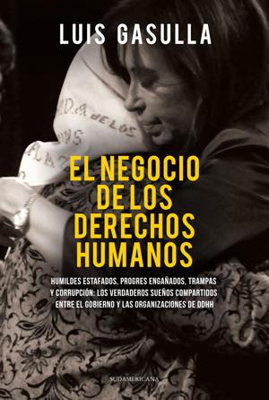 Periodístico | Sudamericana | 400 páginas | 129 pesos