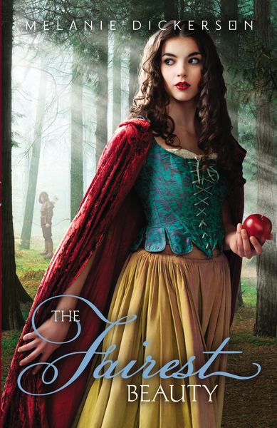 The Fairest Beauty by Melanie Dickerson (book cover)