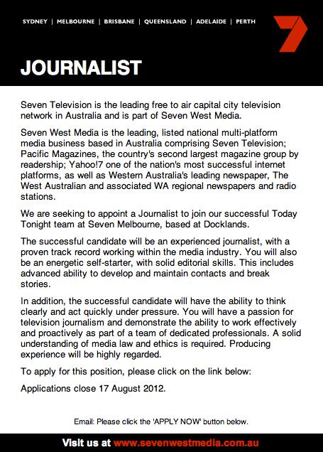 Today Tonight 'Journalist' Application Media Ocrity