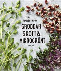 Bild på boken Groddar, Skott & Mikrogrönt.