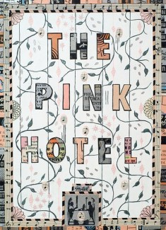 The Pink Hotel post by Tony Fitzpatrick