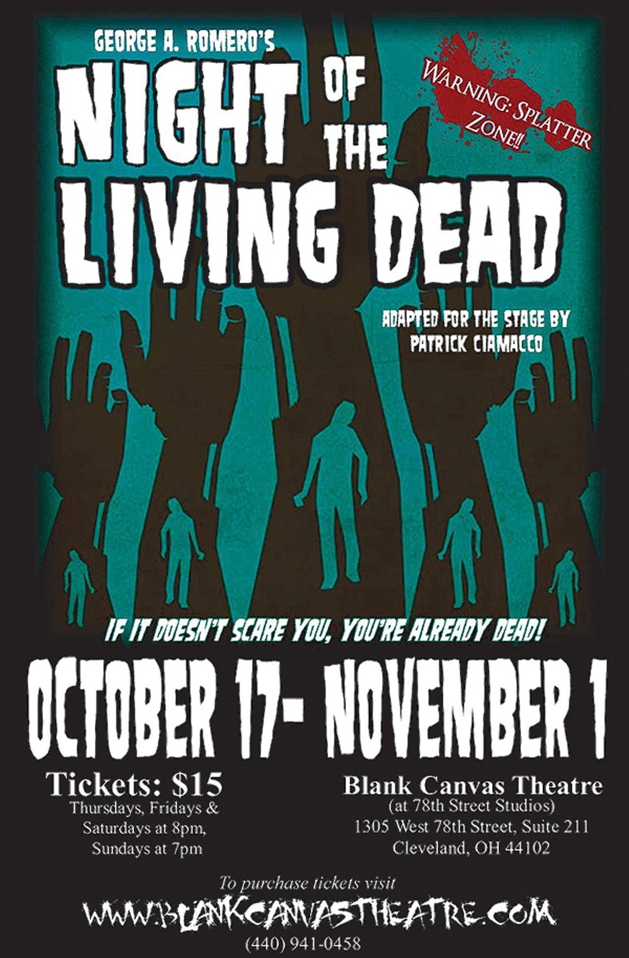 Zombie Time A Theatrical ReDo of Night of the Living
