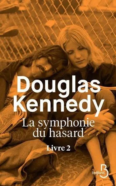 La Symphonie Du Hasard Tome 4 : symphonie, hasard, Symphonie, Hasard»:, Douglas, Kennedy, Lecture, L'aléatoire, Devoir