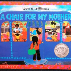 A Chair For My Mother Folding Rental Columbus Ohio Story Of Hard Work And Perseverence