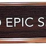 """Do Epic Shit"" Desk Plate"