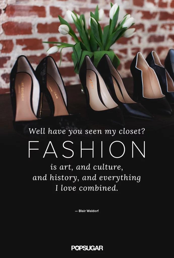 Gossip Girl Blair Waldorf Fashion Quotes  POPSUGAR