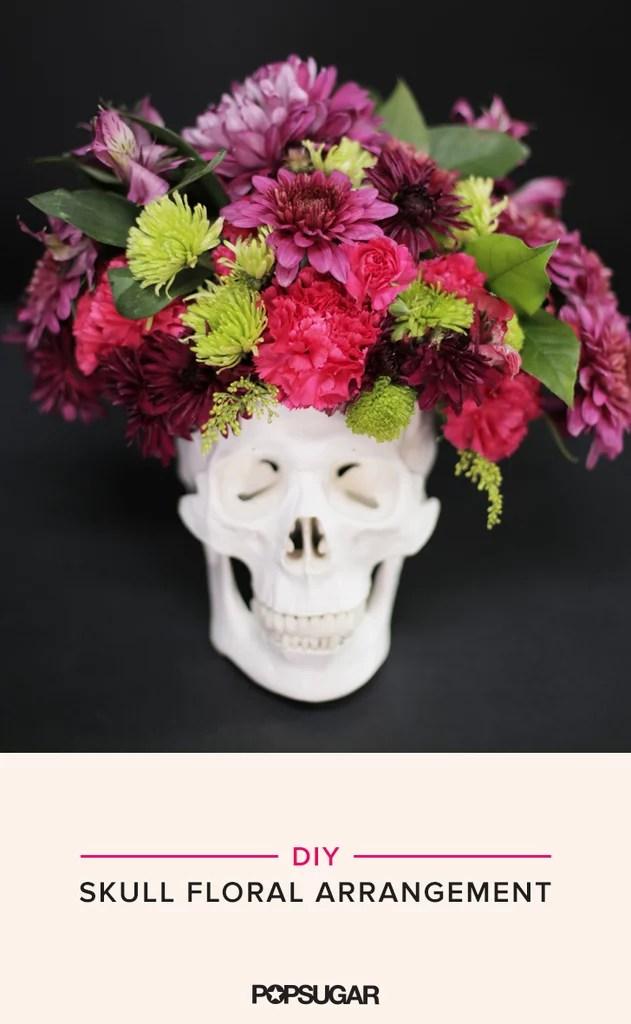 DIY Skull Floral Arrangement  POPSUGAR Home