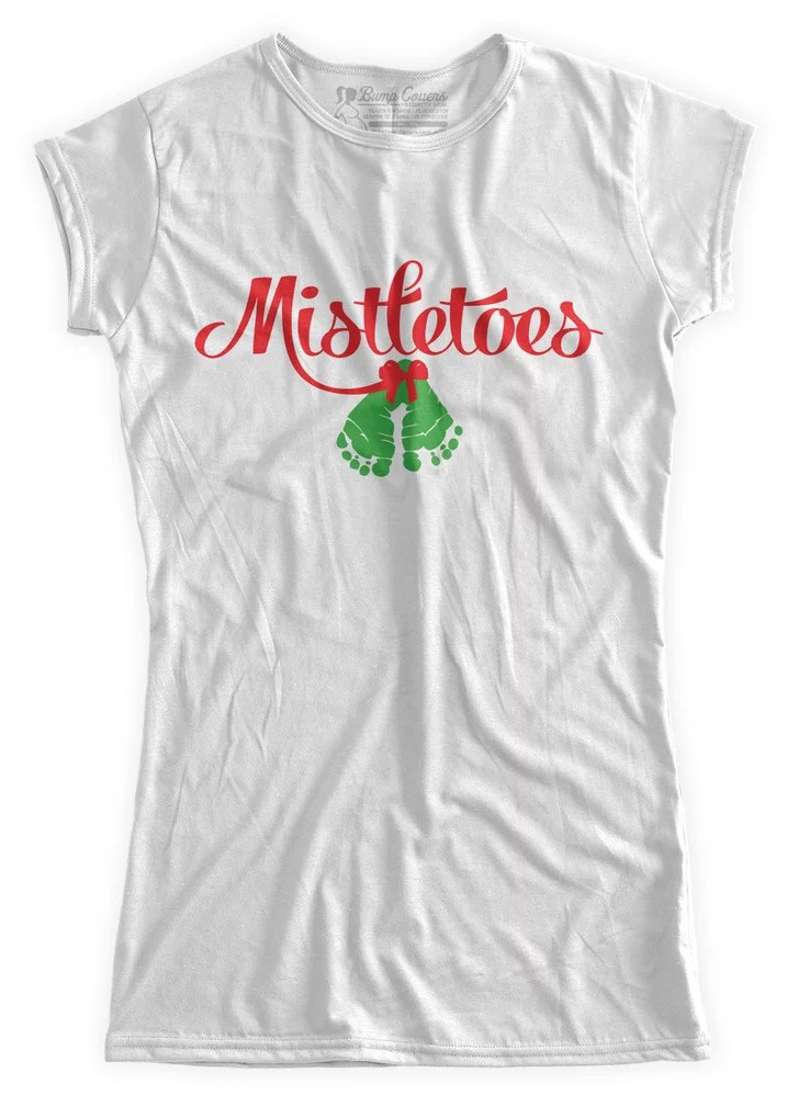 Mistletoes Pregnancy Shirt Cute Holiday Pregnancy