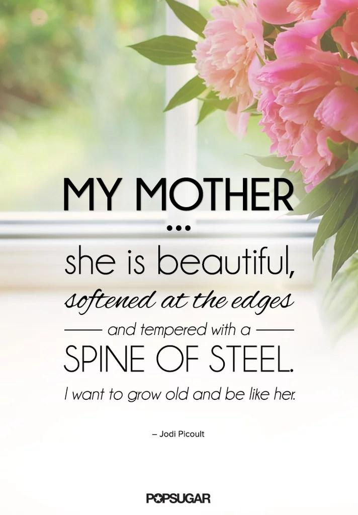 Quotes About Moms   POPSUGAR Love & Sex Photo 2