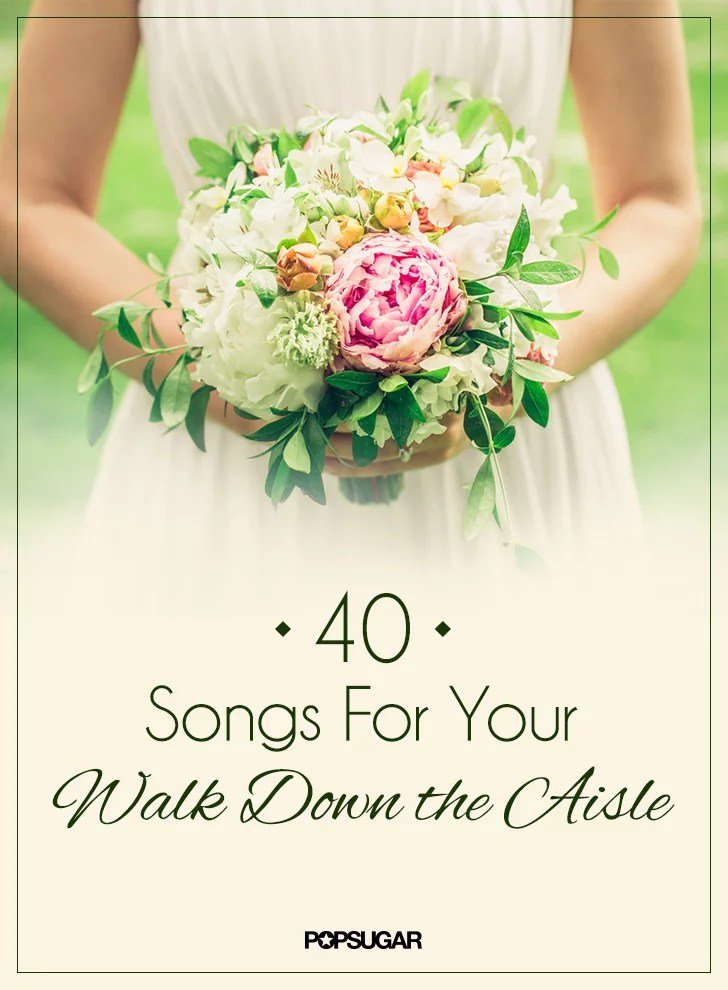 wedding processional songs popsugar