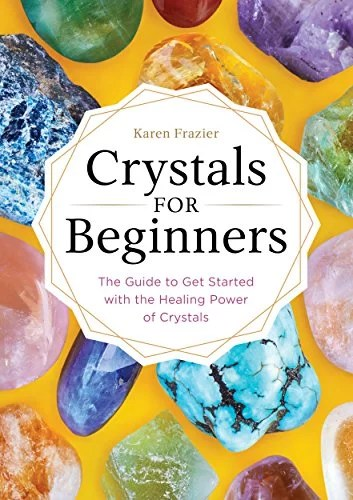 Crystals for Beginners: The Guide to Get Started with the Healing Power of Crystals   Best Wellness Products on Amazon   POPSUGAR Fitness Photo 6
