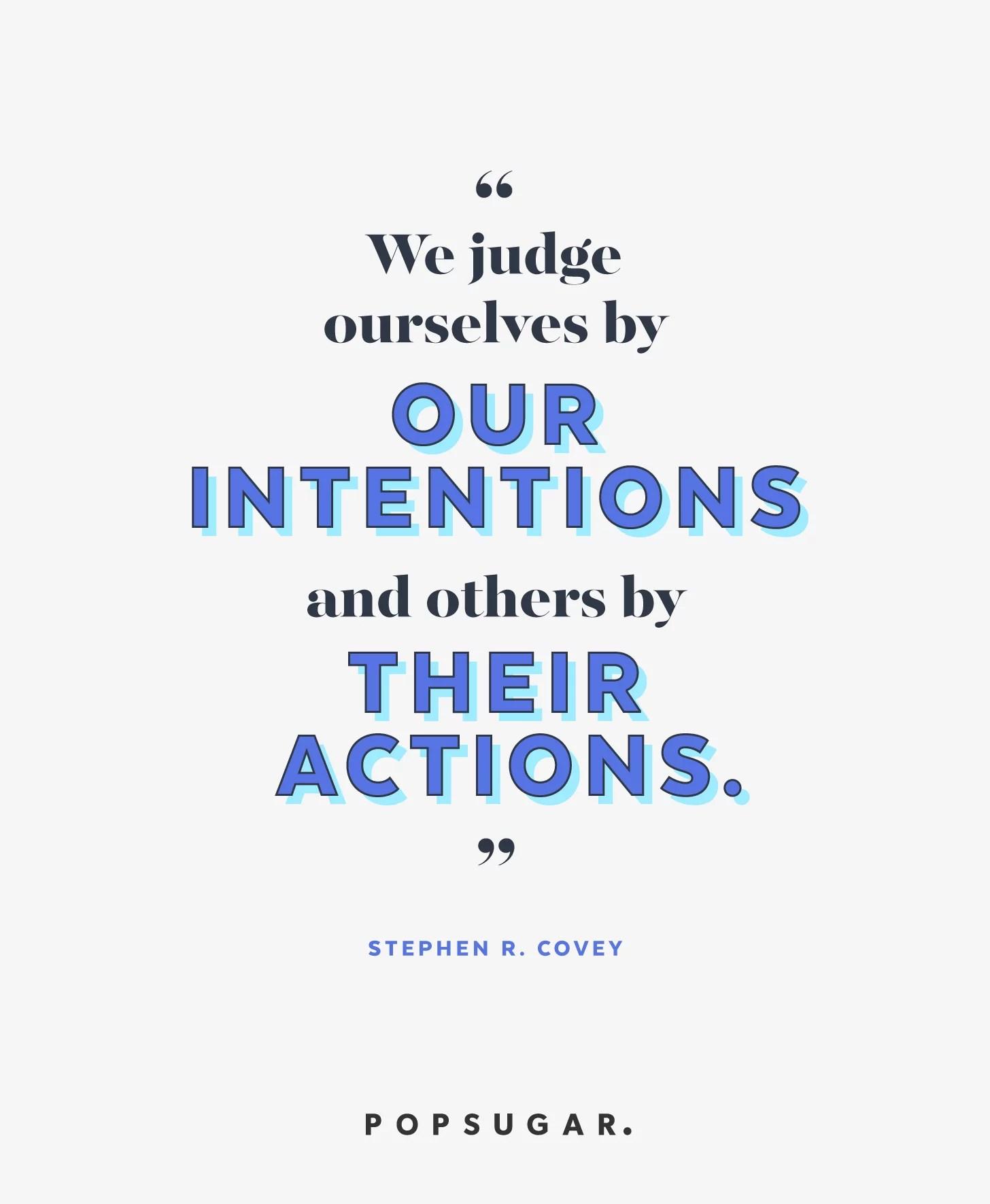 Don't Judge People Quotes : don't, judge, people, quotes, Don't, Judge, Powerful, Quotes, Might, Inspire, Great, Things, POPSUGAR, Smart, Living, Photo