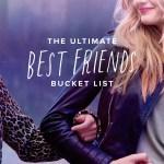 Best Friends Bucket List Popsugar Love Uk