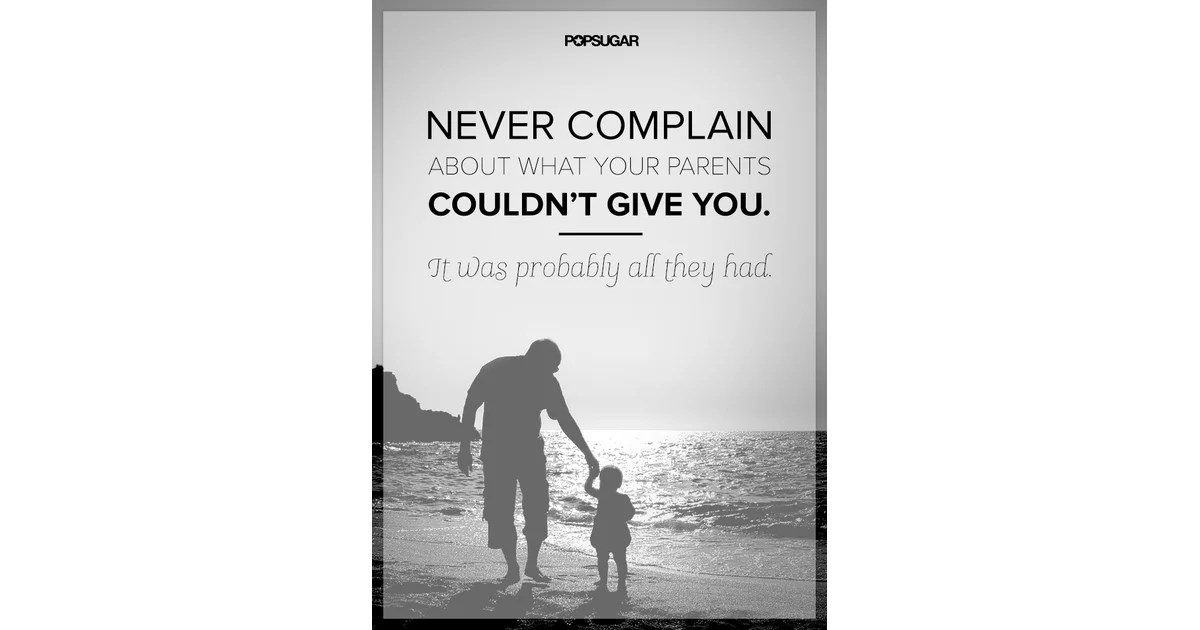 Love Your Parents Appreciate Quotes