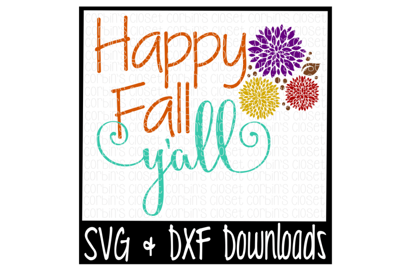 Download Happy Fall Y'all Cutting File By Corbins SVG ...