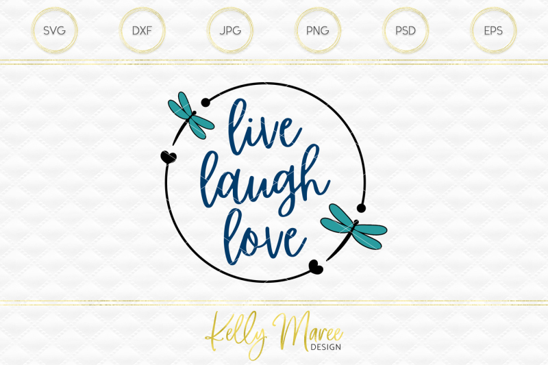 Download Free Live Laugh Love Dragonfly SVG File | Cut File ...