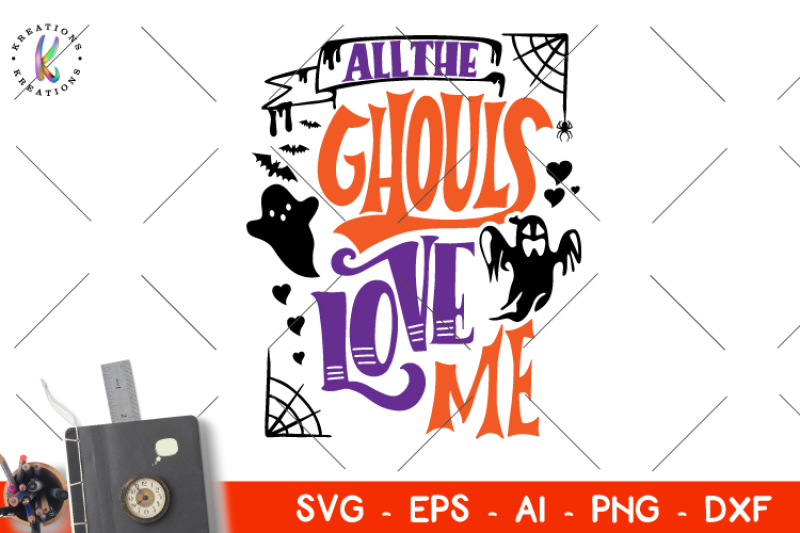 Download All the Ghouls Love me svg Halloween svg By ...
