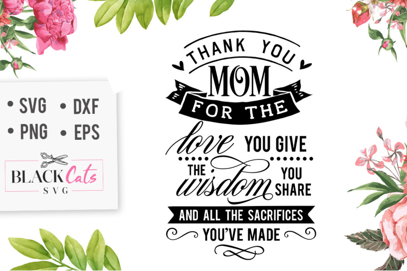 Download Thank you mom for the love you give SVG By BlackCatsSVG ...