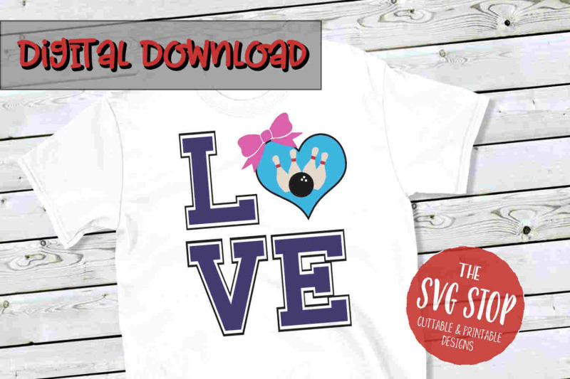 Download Love Bowling 3 -SVG, PNG, DXF By The SVG Stop ...
