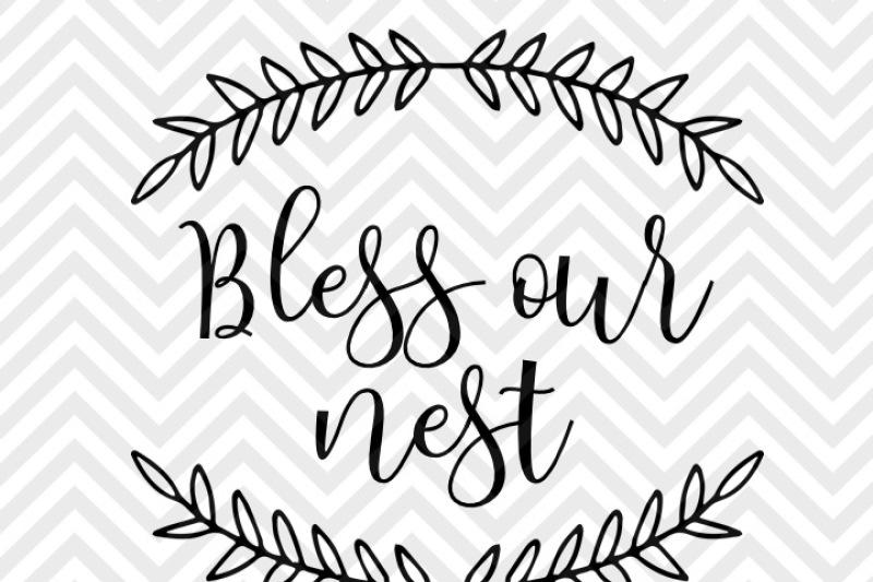 Bless Our Nest Laurel Wreath Farmhouse SVG and DXF EPS Cut