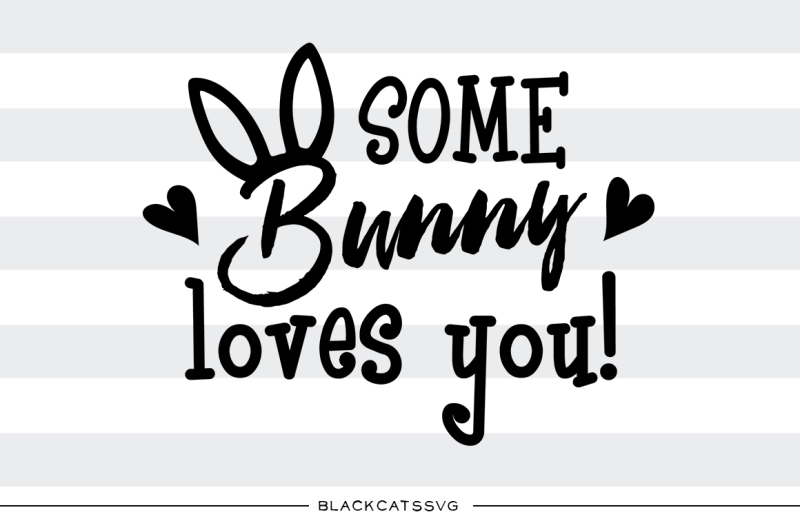 Download Some bunny loves you - SVG boy and girl file Cutting File ...