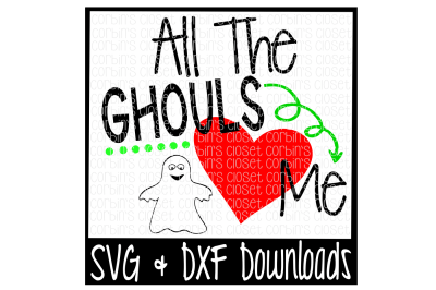 Download Download All The Ghouls Love Me Cutting File Free - All ...