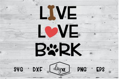 Download Download Live Love Bark Free - 666 Free SVG Designs