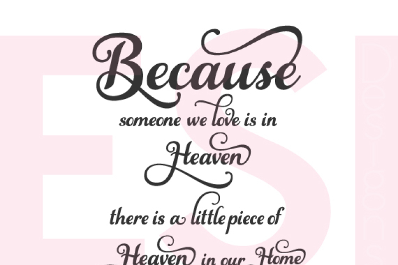 Download Because someone we love is in heaven quote - SVG, DXF, EPS ...
