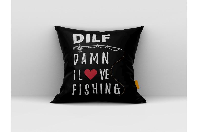 Download Dilfe Damn I love Fishing Svg, fishing svg design, fishing ...