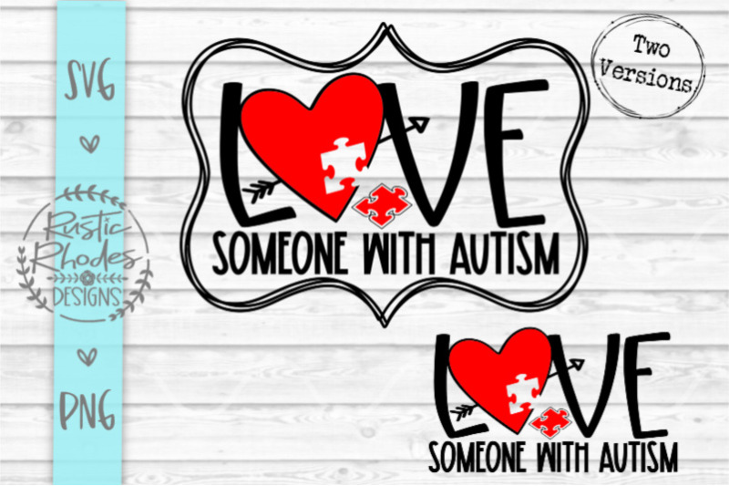 Download Love Someone With Autism SVG / PNG Digital Cut File By ...