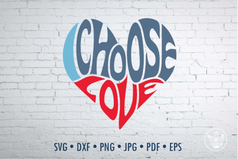 Download I choose love Word Art heart, Svg Dxf Eps Png Jpg By ...