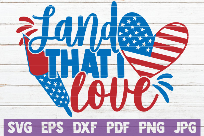 Download Land That I Love SVG Cut File By MintyMarshmallows ...