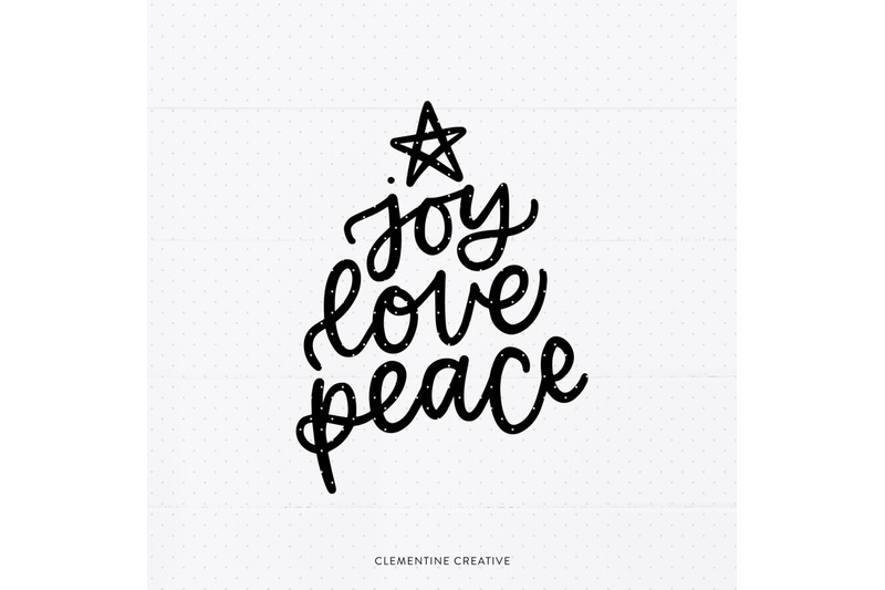 Download Joy Love Peace SVG | Christmas Sayings Svg | Holiday SVG ...