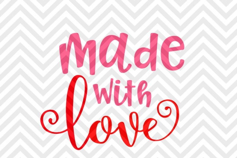 Download Made With Love Valentine's Day Baby SVG and DXF EPS Cut ...