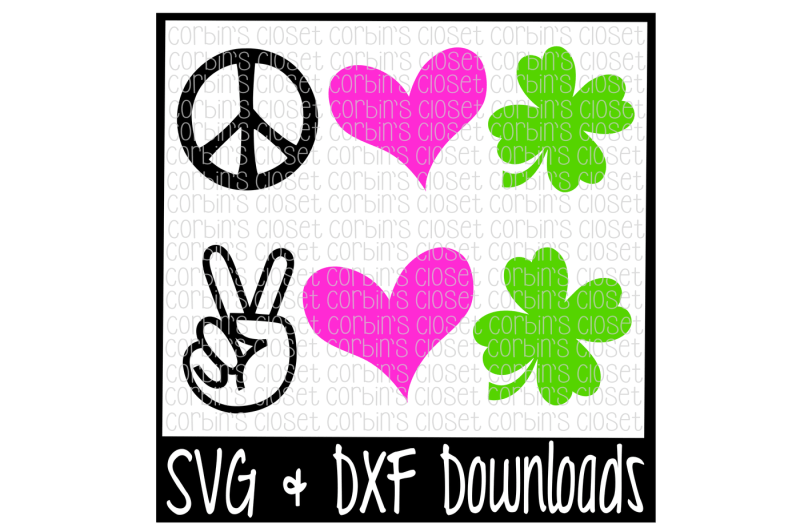 Download St Patricks Day SVG * Peace Love Luck * Clover Cut File By ...