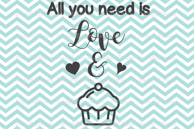 Download Valentine SVG Cutting File. All you need is love and ...