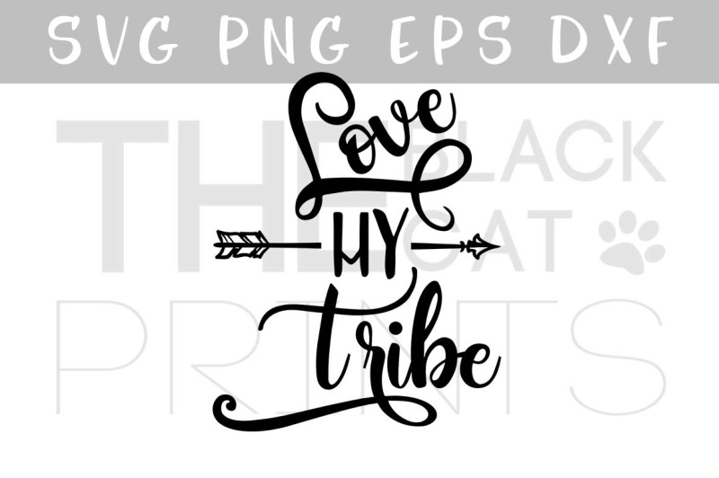 Download Love my tribe with arrow Vector SVG EPS PNG DXF By ...