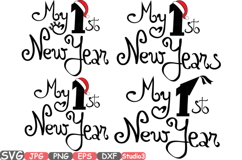 My First New Year SVG Silhouette Cutting Files Cricut